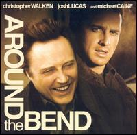 Next Album: Around the Bend Soundtrack (2004)