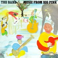 Music from Big Pink: The Band (1968)
