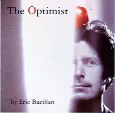 Next Hooters-related album � Eric Bazilian: The Optimist (2000)