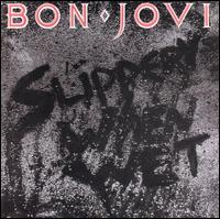 Bon Jovi: Slippery When Wet (1986)
