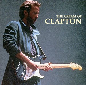 The Cream of Clapton (1966-1981)