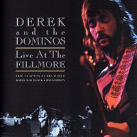 Derek & the Dominos �Live at the Fillmore� (1970)