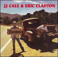 Eric Clapton & J.J. Cale � The Road to Escondido (2006)