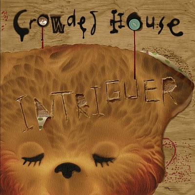 Crowded House: Intriguer (2010)
