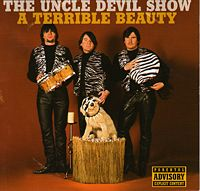 The Uncle Devil Show � with Justin Currie as a member � on �A Terrible Beauty� (2004)