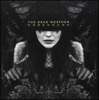 The Dead Weather: Horehound (2009)