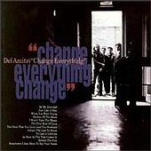 next album: Change Everything (1992)