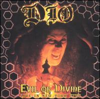 Dio: Evil or Divine – Live in New York City (2005)