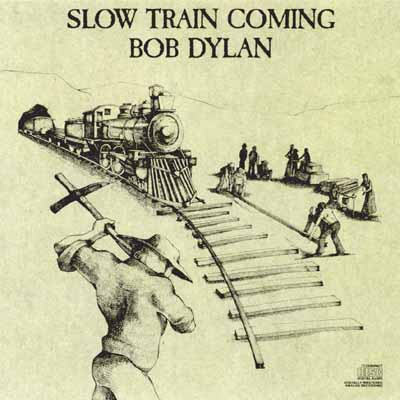 Next Album: Slow Train Coming (1979)