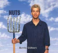 next Kevin Gilbert album: Nuts (2009)