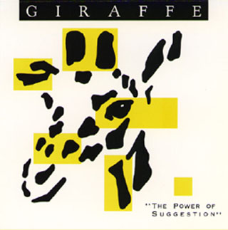 Giraffe: The Power of Suggestion (1988)