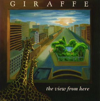 Next Kevin Gilbert album � Giraffe: The View from Here (1989)