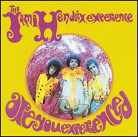The Jimi Hendrix Experience: Are You Experienced? (1967)