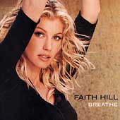 Faith Hill: Breathe (1999)