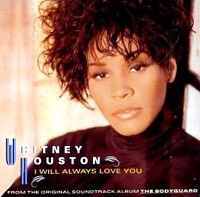 I Will Always Love You: Whitney Houston