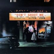 Next Album: Don't Shoot Me, I'm Only the Piano Player (1973)