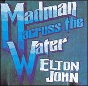 Previous Album: Madman Across the Water (1971)