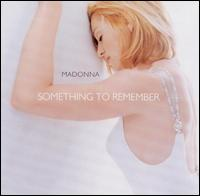 Next Album: Something to Remember (compilation: 1984-1995)