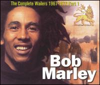 "Previous Album: The Wailers' ""The Complete Wailers, Part 1"" (archives: 1967-1970)"