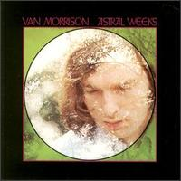 Astral Weeks: Van Morrison (1968)
