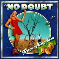 No Doubt: Tragic Kingdom (1995)
