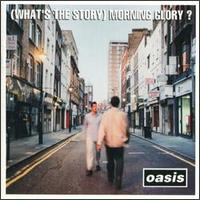 What�s the Story Morning Glory?: Oasis (1995)