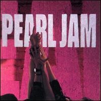 Ten: Pearl Jam
