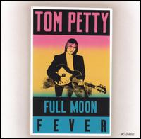 Tom Petty: Full Moon Fever (1989)