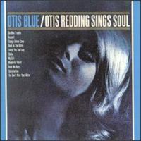Otis Blue: Otis Redding (1965)