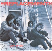 Let It Be: Replacements