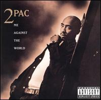 next album: Me Against the World (1995)