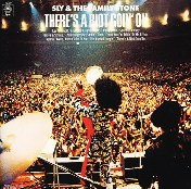 There's a Riot Goin' On: Sly and the Family Stone (1971)
