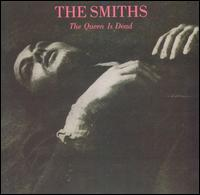 The Queen Is Dead: The Smiths (1986)