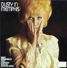 Dusty in Memphis: Dusty Springfield
