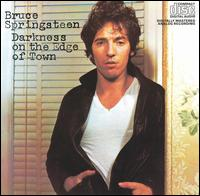 Darkness on the Edge of Town: Bruce Springsteen