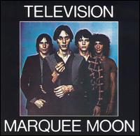 Marquee Moon: Television