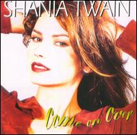 Shania Twain: Come on Over (1997)