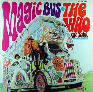 Magic Bus (1966-68)