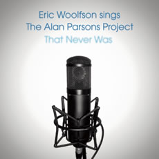 next APP-related album: Eric Woolfson's 'The Alan Parsons Project That Never Was' (2009)