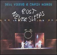 Rust Never Sleeps: Neil Young (1979)