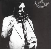 Tonight�s the Night: Neil Young (1975)